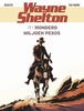 WAYNE SHELTON 11. HONDERD MILJOEN PESOS