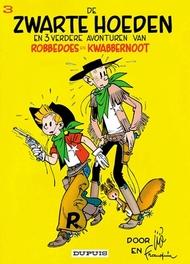 ROBBEDOES & KWABBERNOOT 03. DE ZWARTE HOEDEN ROBBEDOES & KWABBERNOOT, Franquin, André, Paperback