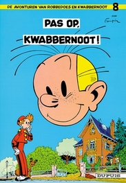 ROBBEDOES & KWABBERNOOT 08. PAS OP, KWABBERNOOT ROBBEDOES & KWABBERNOOT, FRANQUIN, ANDRÉ, Paperback