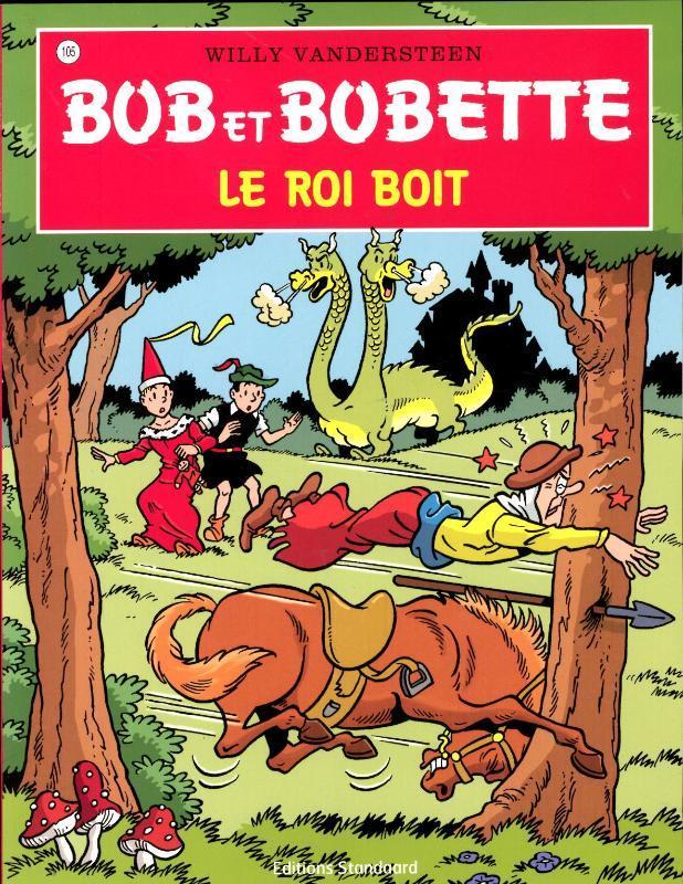 BOB ET BOBETTE 105. LE ROI BOIT (NIEUWE COVER) Bob et Bobette, VANDERSTEEN, WILLY, Paperback