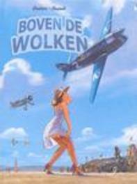 BOVEN DE WOLKEN HC01. HET DUEL BOVEN DE WOLKEN, HUGAULT, Hardcover