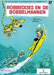 ROBBEDOES & KWABBERNOOT 17. ROBBEDOES EN DE BOBBELMANNEN ROBBEDOES & KWABBERNOOT, FRANQUIN, ANDRÉ, Paperback