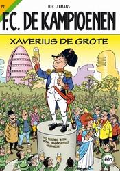 KAMPIOENEN 72. XAVERIUS DE GROTE
