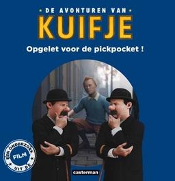 KUIFJE HCSP. OPGELET VOOR DE PICKPOCKET - JEUGDBOEK KUIFJE, Hergé, Hardcover