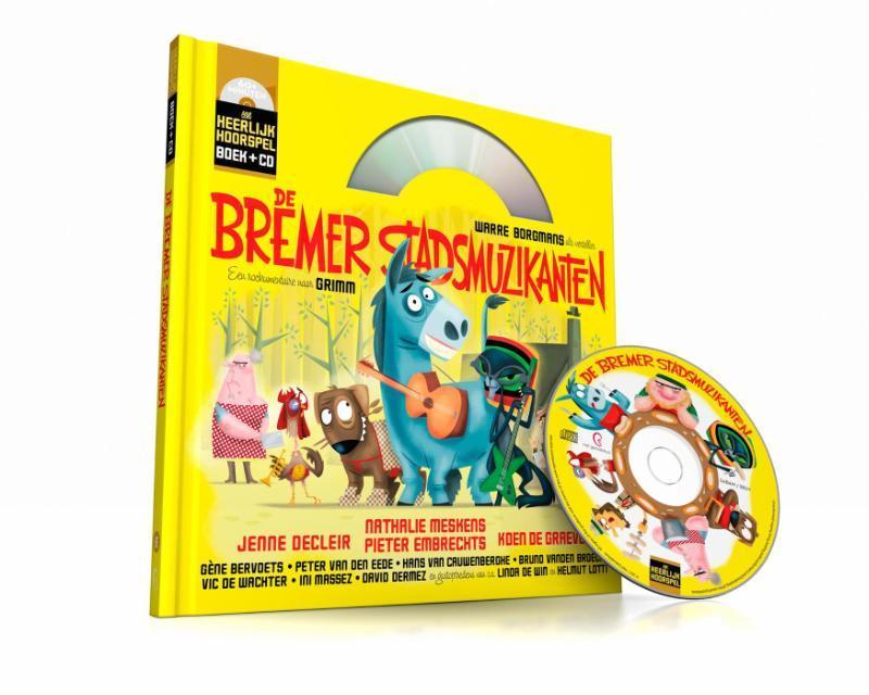 De Bremer stadsmuzikanten Heerlijke Hoorspelen, Wauters, Paul, Hardcover