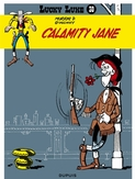LUCKY LUKE 30. CALAMITY JANE
