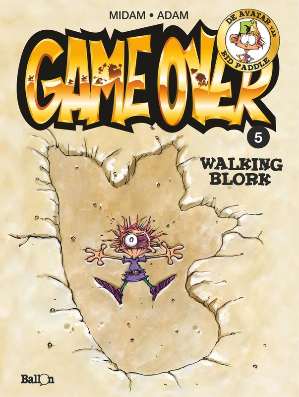 GAME OVER 05. WALKING BLORK GAME OVER, Midam, Paperback