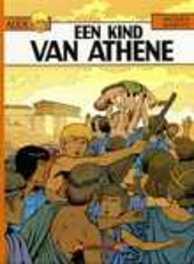 ALEX 15. EEN KIND VAN ATHENE ALEX, MARTIN, JACQUES, Paperback