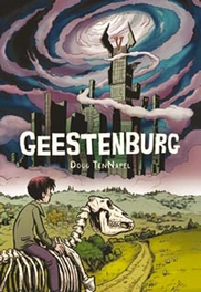 Geestenburg GEESTENBURG, TenNapel, Doug, Hardcover