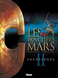 SCHILDEN VAN MARS HC02. HEILIGSCHENNIS SCHILDEN VAN MARS, Chaillet, Gilles, Hardcover