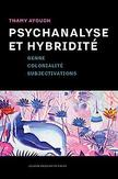Psychanalyse et hybridité