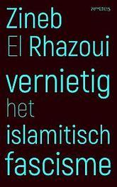 Vernietig het islamitisch fascisme Rhazoui, Zineb El, Ebook
