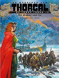 THORGAL, JONGE JAREN 06. DE DRAKAR VAN IJS THORGAL, JONGE JAREN, Yann, Paperback