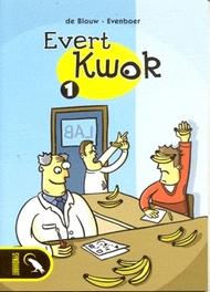 EVERT KWOK 01. EVERT KWOK DEEL 1 EVERT KWOK, Eelke, de Blouw, Paperback