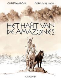 HART VAN DE AMAZONES HC01. ONE SHOT HART VAN DE AMAZONES, Bindi, Geraldine, Hardcover