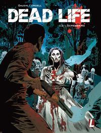 Schemering DEAD LIFE, Gaudin, Paperback