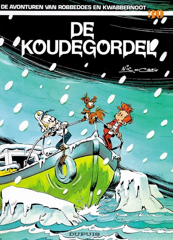 ROBBEDOES & KWABBERNOOT 30. DE KOUDEGORDEL ROBBEDOES & KWABBERNOOT, FOURNIER, JEAN-CLAUDE, Paperback