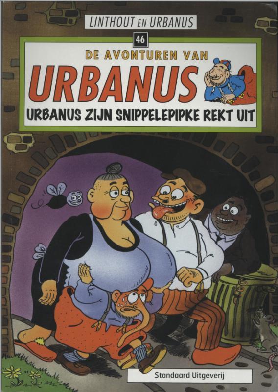 URBANUS 046. URBANUS ZIJN SNIPPELEPIPKE REKT UIT Urbanus, Urbanus, Paperback
