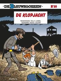 BLAUWBLOEZEN 50. DE KLOPJACHT BLAUWBLOEZEN, LAMBIL, WILLY, CAUVIN, RAOUL, Paperback