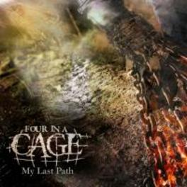 MY LAST PATH FOUR IN A CAGE, CD
