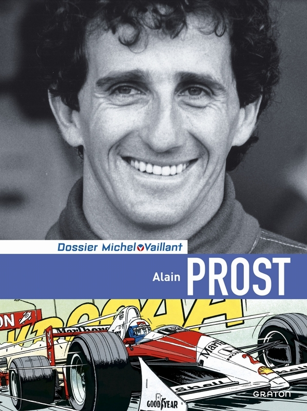 MICHEL VAILLANT DOSSIER HC12. ALAIN PROST. MICHEL VAILLANT DOSSIER, Graton, Philippe, Hardcover