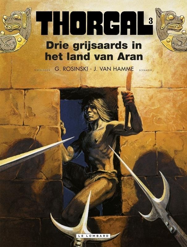 THORGAL 03. DRIE GRIJSAARDS IN HET LAND VAN ARAN THORGAL, Van Hamme, Jean, Paperback