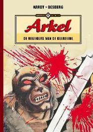 ARKEL - DE REIZIGERS VAN DE KEERZIJDE de reizigers van de keerzijde, Marc, Hardy, Hardcover