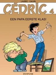 CEDRIC 04. EEN PAPA EERSTE KLAS ! CEDRIC, Cauvin, Raoul, Paperback
