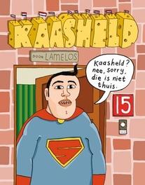 KAASHELD EN POEPHOOFD 01. KAASHELD KAASHELD EN POEPHOOFD, LAMELOS, Paperback
