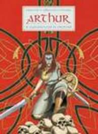 ARTHUR HC08. GWENHWYFAR DE STRIJDSTER ARTHUR, LERECULEY, Hardcover