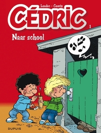 CEDRIC 01. NAAR SCHOOL CEDRIC, LAUDEC, CAUVIN, RAOUL, Paperback