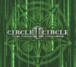 MIDDLE OF NOWHERE *LTD* DIGIBOOK Audio CD, CIRCLE II CIRCLE, CD