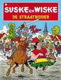 SUSKE EN WISKE 083. DE STRAATRIDDER (NIEUWE COVER) SUSKE EN WISKE, Vandersteen, Willy, Paperback