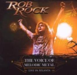 VOICE OF MELODIC METAL *LIVE IN ATLANTA* (PROG POWER FESTIVAL 2008) Audio CD, ROB ROCK, CD
