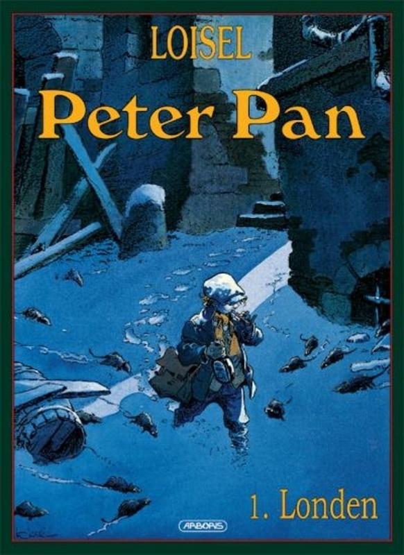 PETER PAN 01. LONDEN PETER PAN, Regis, Loisel, Paperback