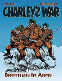 Charley's War Vol. 2 Brothers In Arms - The Definitive Collection, Pat Mills, Paperback