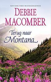 Terug naar Montana Macomber, Debbie, Ebook