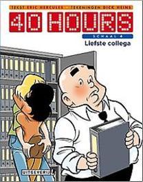 Liefste collega 40 HOURS, Dick, Heins, Paperback