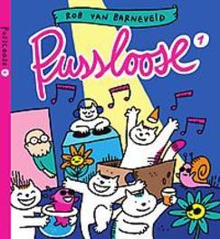 PUSSLOOSE 01. PUSSLOOSE PUSSLOOSE, Van Barneveld, Rob, Paperback