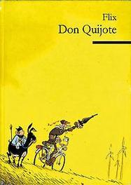 Don Quichot de gedenkwaardige avonturen van een dappere ridder van de droevige figuur, Flix, Paperback