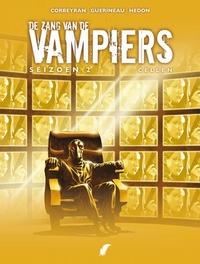 ZANG VAN DE VAMPIERS 11. SEIZOEN 2: CELLEN ZANG VAN DE VAMPIERS, GUERINEAU, RICHARD, CORBEYRAN, Paperback