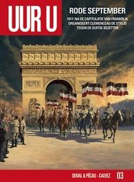 UUR U HC03. RODE SEPTEMBER 1917 : na de capitulatie van Frankrijk organiseert Clemenceau de strijd tegen de Duitse bezetter, Duval, Fred, Hardcover