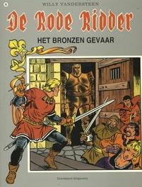 RODE RIDDER 098. HET BRONZEN GEVAAR Rode Ridder, Biddeloo, Karel, Paperback