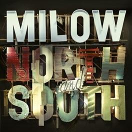 NORTH & SOUTH MILOW, LP
