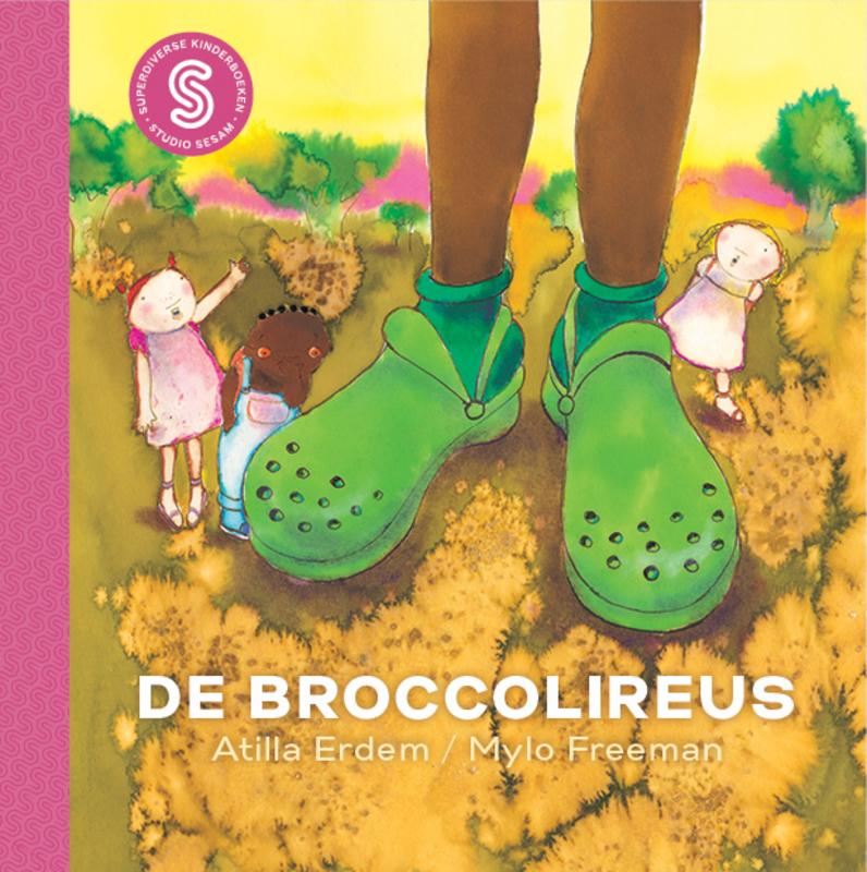 De broccolireus / Safia en de droombellen wijs en onwijs op de sopraanblokfluit, Atilla Erdem, Paperback