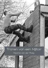 Tranen van een Militair Maxime van der Ploeg, Paperback