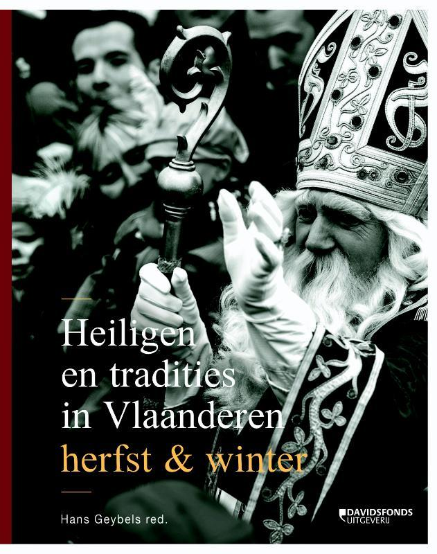 Heiligen en tradities in Vlaanderen herfst & winter, Hans Geybels, Hardcover
