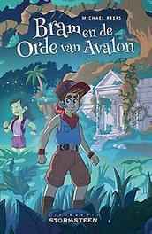 Bram en de Orde van Avalon Michael Reefs, Hardcover