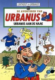 Urbanus aan de haak De avonturen van Urbanus, Willy Linthout, Paperback