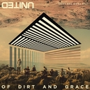 OF DIRT AND GRACE-CD+DVD-...